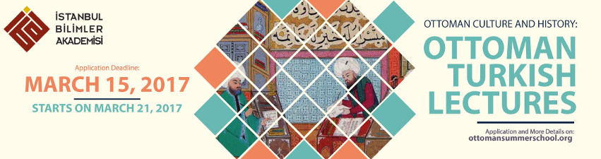 Ottoman Culture and History: Ottoman Turkish Lectures